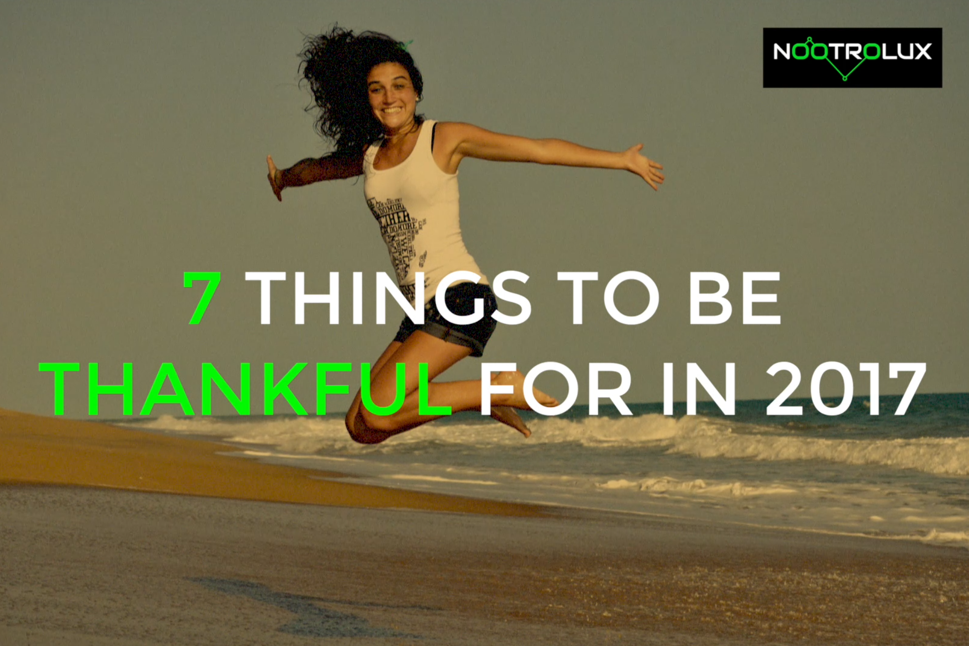 7 Things to be Thankful for in 2017